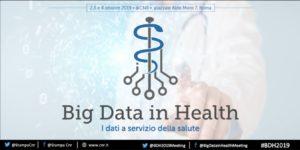 CNR – International Conference BDH2019 (Big Data in Health)