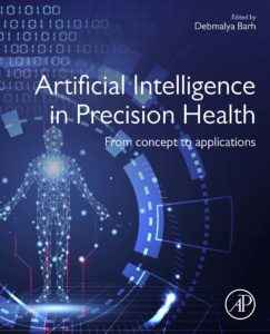 Artificial Intelligence in Precision Health : From Concept to Applications